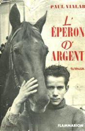 L'Eperon D'Argent. - Couverture - Format classique
