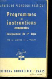 Programmmes Et Instructions Commentes. Enseignement Du Premier Degre. - Couverture - Format classique