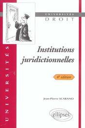 Institutions Juridictionnelles 6e Edition - Intérieur - Format classique