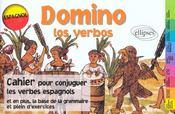 Domino Los Verbos Cahier Pour Conjuguer Les Verbes Espagnols La Base De Grammaire Plein D'Exercices - Intérieur - Format classique
