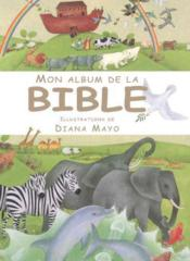 Vente livre :  Mon album de la Bible  - James Harrison - Diana Mayo