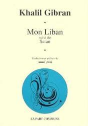 Mon liban ; suivi de satan - Couverture - Format classique