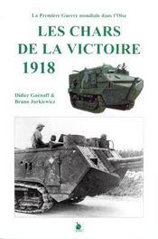 Les chars de la victoire 1918 - Intérieur - Format classique