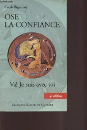 Ose La Confiance - Couverture - Format classique