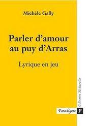 Parler d'amour au puy d'arras , lyrique en jeu - Intérieur - Format classique