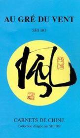 Au gre du vent - carnets de chine - Couverture - Format classique