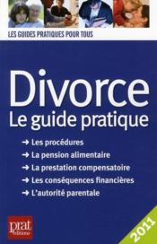 Vente  Divorce ; le guide pratique (édition 2011)  - Emmanuelle Vallas-Lenerz
