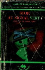 Stop, Au Signal Vert ! - Couverture - Format classique