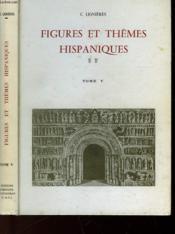Figures Et Themes Hispaniques - Tome V - Couverture - Format classique