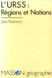 L'Urss Regions Et Nations  - Jean Radvanyi