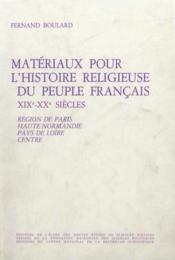 Matériaux pour l'histoire religieuse du peuple français, XIX-XX siècles t.1 - Couverture - Format classique