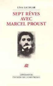 Sept rêves avec Marcel Proust - Couverture - Format classique