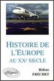 Histoire De L'Europe Au Xxe Siecle - Intérieur - Format classique