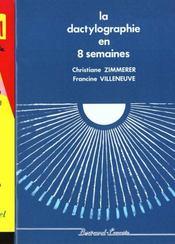 La Dactylographie En 8 Semaines - Intérieur - Format classique