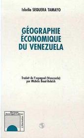 Geographie Economique Du Venezuela - Intérieur - Format classique
