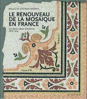 Le renouveau de la mosaïque en France - Intérieur - Format classique