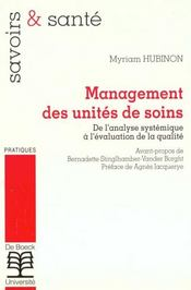 Management des unités de soins ; de l'analyse systémique à l'évaluation de la qualité - Intérieur - Format classique
