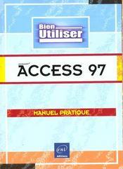 Bien utiliser access 97 - Intérieur - Format classique