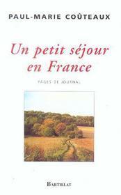Un Petit Sejour En France ; Pages De Journal - Intérieur - Format classique