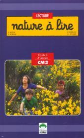 Nature A Lire, Lecture, Cycle Des Approfondissements - Couverture - Format classique