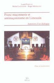 Franc-Maconnerie Et Antimaconnisme En Limousin. Amorces D'Un Dialogue - Intérieur - Format classique