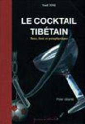 Le cocktail tibétain - Couverture - Format classique