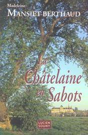 Chatelaine en sabots (la) - Intérieur - Format classique