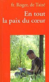 En tout la paix du coeur (3e édition) - Intérieur - Format classique