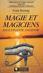 Magie Et Magiciens Dans L'Egypte Ancienne - Couverture - Format classique
