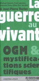 Guerre Au Vivant-Ogm (La) - Intérieur - Format classique