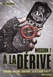Cherub ; Mission 7 ; A La Derive