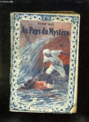 Au Pays Du Mystere. - Couverture - Format classique