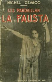 Les Pardaillan La Fausta. - Couverture - Format classique