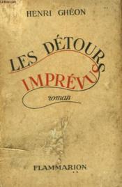 Les Detours Imprevus. - Couverture - Format classique