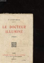 Le Docteur Illumine - Couverture - Format classique