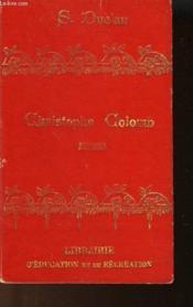 Christophe Colomb Sa Vie, Ses Voyages - Couverture - Format classique
