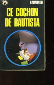 Ce Cochon De Bautista - N°14 - Couverture - Format classique