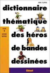 Dict. Themat. Heros De Bd T01 Hist. Western - Couverture - Format classique