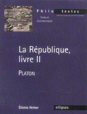 La Republique Livre Ii Platon - Intérieur - Format classique