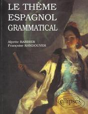 Le Theme Espagnol Grammatical - Intérieur - Format classique
