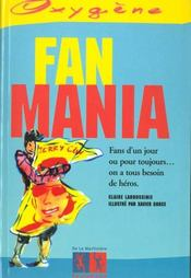 Fan Mania - Intérieur - Format classique