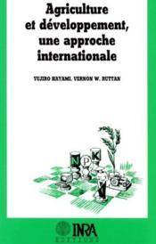 Agriculture et développement, une approche internationale - Couverture - Format classique