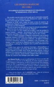 Les Indiens Mapuche Du Chili ; Dynamiques Inter-Ethniques Et Strategies De Resistance Xviii Siecle - 4ème de couverture - Format classique