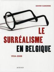 Le surréalisme en Belgique 1924-2000 - Intérieur - Format classique