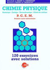 Physique-Chimie ; Pcem 120 Exercices Avec Solutions - Intérieur - Format classique