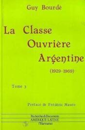 La classe ouvrière en Argentine (1929-1969) - Couverture - Format classique