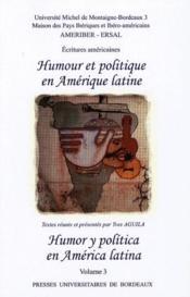 Humour et politique en Amérique latine, humor y poltica en América latina t.3 - Couverture - Format classique