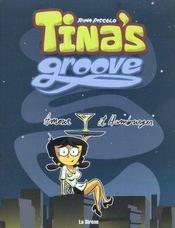 Tina'S Groove T.1 ; Amour Et Hamburger - Intérieur - Format classique