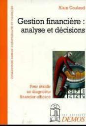 Gestion Financiere : Analyse Et Decisions - Couverture - Format classique