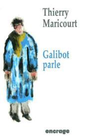 Galibot Parle - Couverture - Format classique